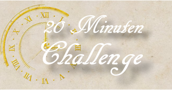 20 Minuten Challenge